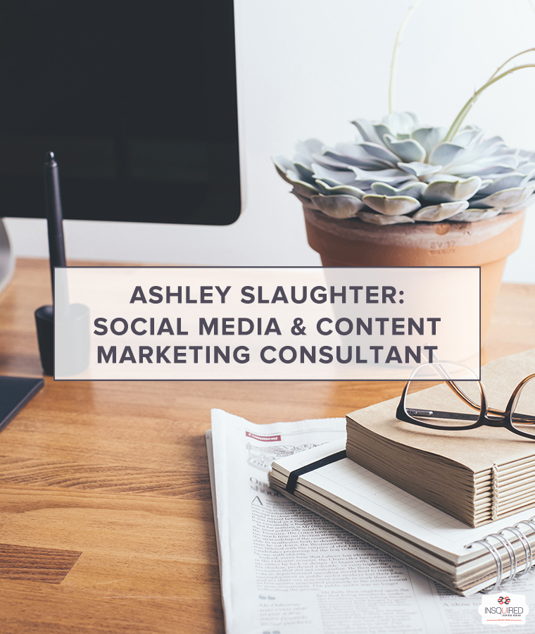 ashley-slaughter-blog-interview-insquired