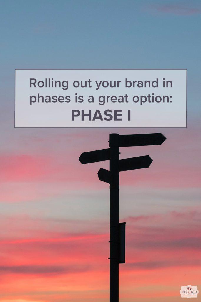 Phase I branding