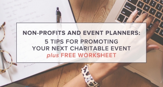 5 Tips for Promoting Your Next Charitable Event