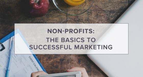 Basics to Successful Nonprofit Marketing